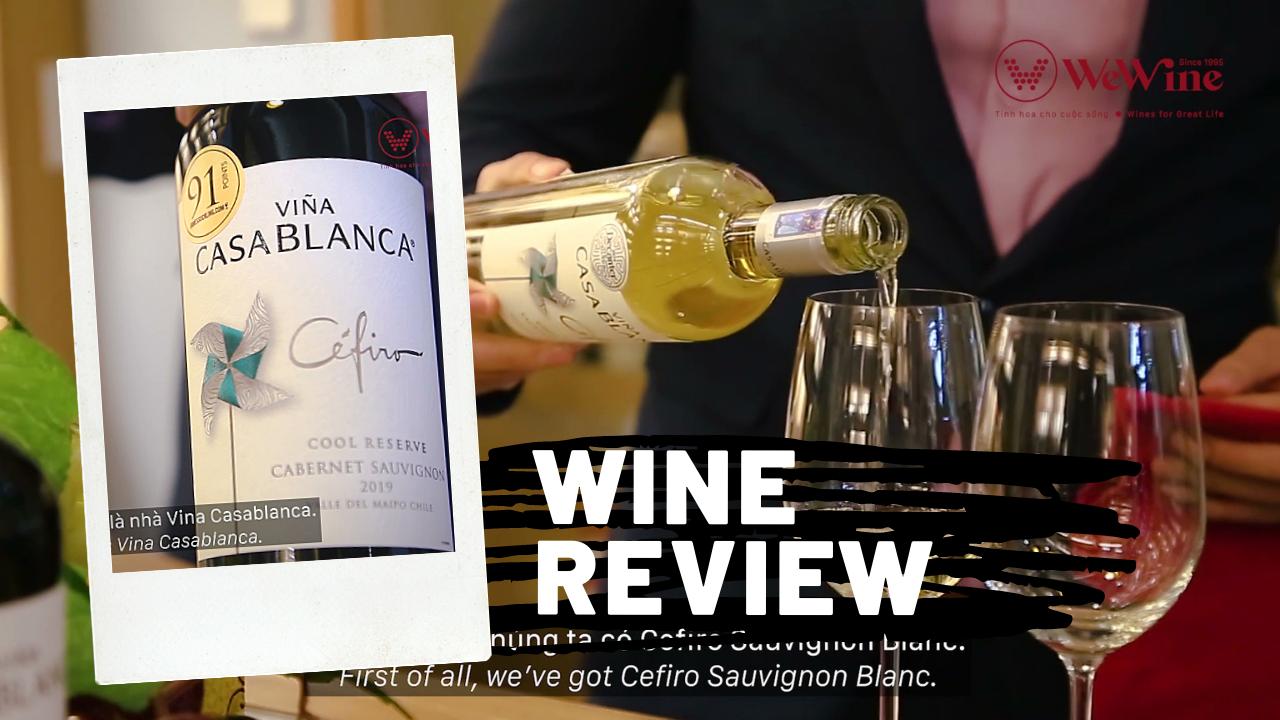 Khám phá Rượu vang Chile Casablanca Cefiro